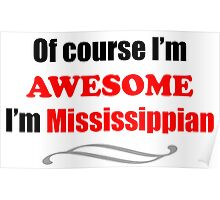 Mississippi Is Awesome Poster