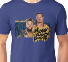 Enzo & Cass - How You Doin? Unisex T-Shirt