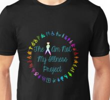 The I Am Not My Illness Project Unisex T-Shirt