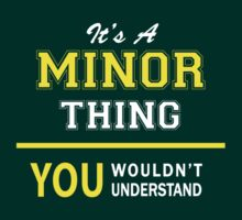 It's A MINOR thing, you wouldn't understand !! by satro