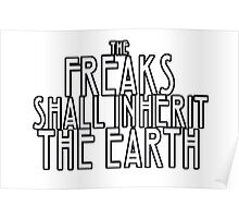 Freaks Shall Inherit the Earth Poster
