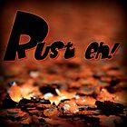 Rust eh! by myraj