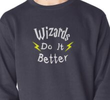 Wizards Do It Better Pullover