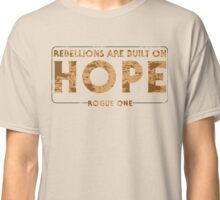 Built On Hope Classic T-Shirt