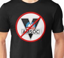 No AMSOC! No 1984 in 2016! Unisex T-Shirt