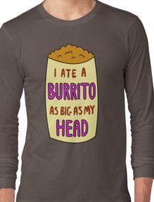 Burrito Long Sleeve T-Shirt