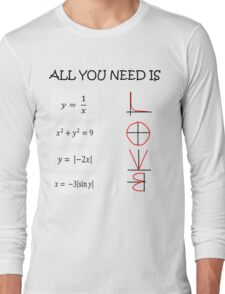 All you need is love - Math  Long Sleeve T-Shirt