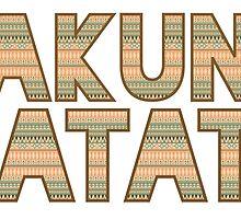 Hakuna Matata by TaylorMadeStuff