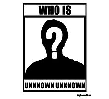 JafreeseBros- Who Is Unknown Unknown? Photographic Print