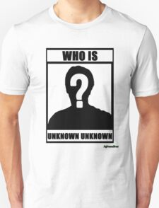 JafreeseBros- Who Is Unknown Unknown? T-Shirt