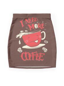 I Need More Coffee Mini Skirt