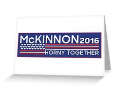 Kate McKinnon 2016 - Horny Together Greeting Card