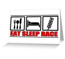 Eat Sleep Race Greeting Card