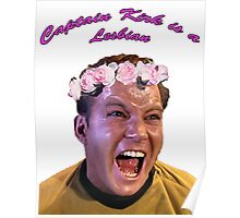 Kirk is a Lesbian Poster