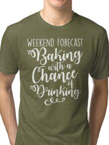 Weekend Forecast - Baking Tri-blend T-Shirt
