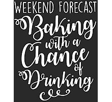 Weekend Forecast - Baking Photographic Print