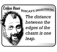 The distance between the edges of the chasm is one leap Photographic Print