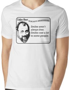 Smiles aren't always free.  Smiles cost a lot to some people. Mens V-Neck T-Shirt