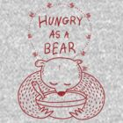 Hungry As A Bear - One Color - Red by TsipiLevin