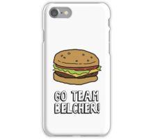 Go Team Belcher! iPhone Case/Skin