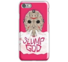 Slump god iPhone Case/Skin