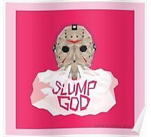 Slump god Poster