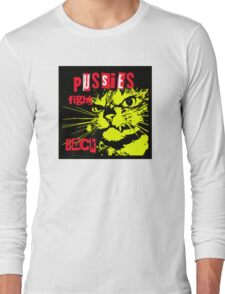 Pussy FIGHTS Back Long Sleeve T-Shirt