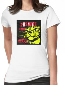 Pussy FIGHTS Back Womens Fitted T-Shirt