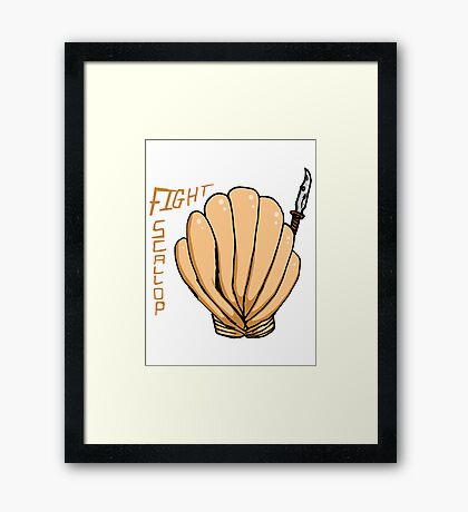 FIGHT SCALLOP Framed Print