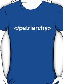 End Patriarchy (White Text) T-Shirt