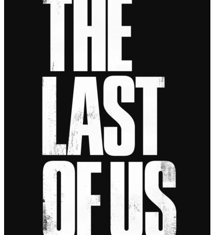 the last of us Sticker