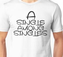 Among single Unisex T-Shirt