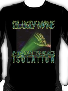 LIL UGLY MANE - MISTA THUG ISOLATION (VINYL COVER) T-Shirt