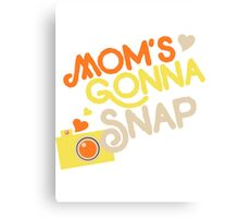 MOM LOVES SNAP Canvas Print