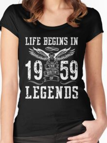 Life Begins In 1959 Birth Legends Women's Fitted Scoop T-Shirt