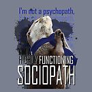 Otter Sherlock I'm a high functioning sociopath by Summer Iscoming
