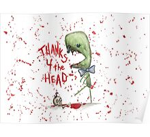Thanks 4 the Head Poster