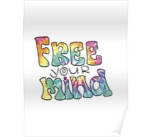 Tiedye Free Your Mind Quote Poster