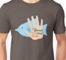 Rub on that Fish Unisex T-Shirt