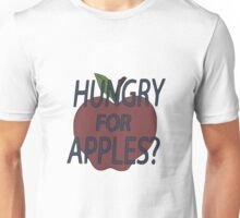 Hungry for Apples? - Rick and Morty Unisex T-Shirt