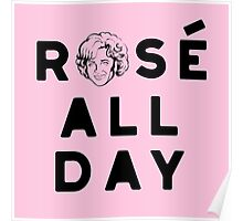 Rose all day_Pink Poster