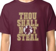 Baseball Products: Thou Shall Not Steal - Catcher Classic T-Shirt