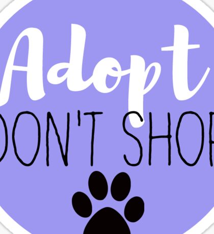 Adopt Don't Shop - Periwinkle Sticker