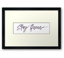Slay Queen Framed Print
