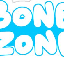 """""""Bone Zone"""" - Sticker Sticker"""