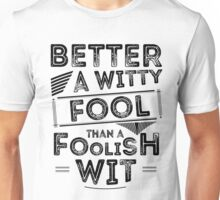Witty Fool Unisex T-Shirt