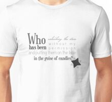 Who has been..alt Unisex T-Shirt