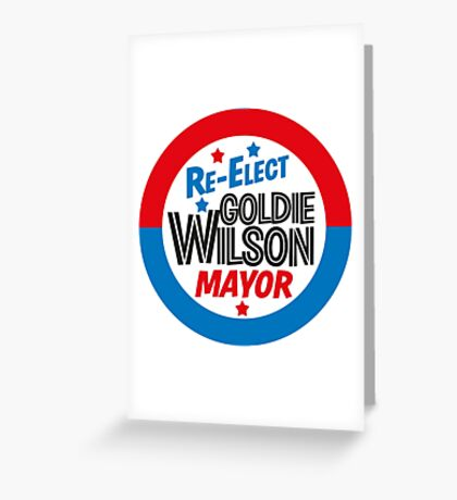 Back to the Future 'Re-Elect Mayor Goldie Wilson' design Greeting Card