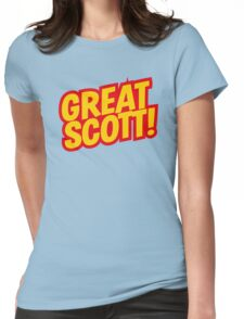 Back to the Future 'Great Scott!' quote Womens Fitted T-Shirt