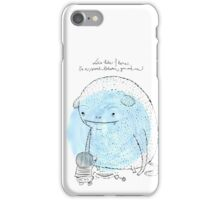It's a secret between me and you iPhone Case/Skin
